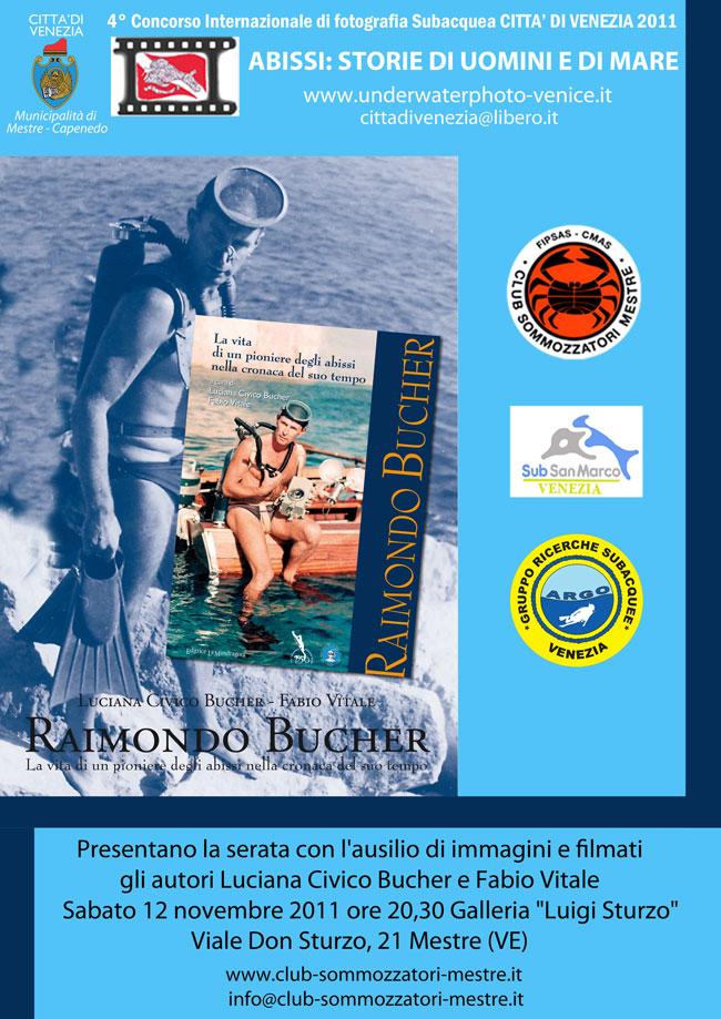 Raimondo Bucher - La vita di un pioniere degli abissi nella cronaca del tempo